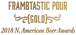 Frambtastic Pour - Earned Gold at the 2018 American Beer Awards