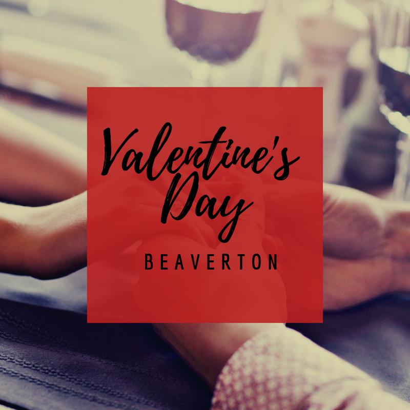 Valentine's Day Beaverton